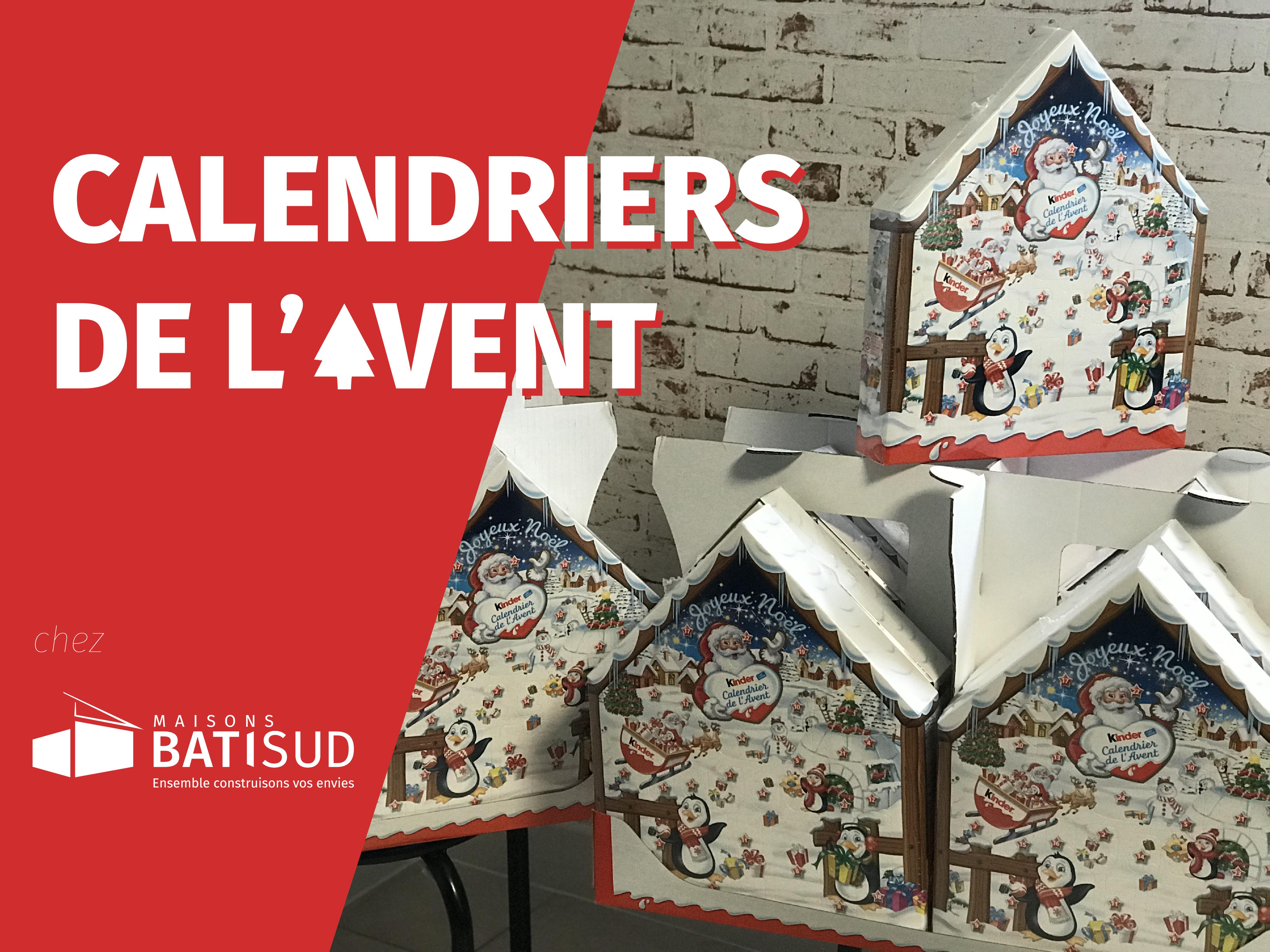 Maisons Bati Sud : Les calendriers de l'avent vous attendent